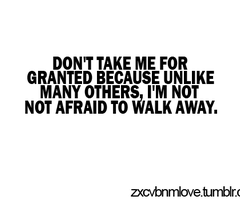 dont take me for granted